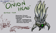 10- Onion Head
