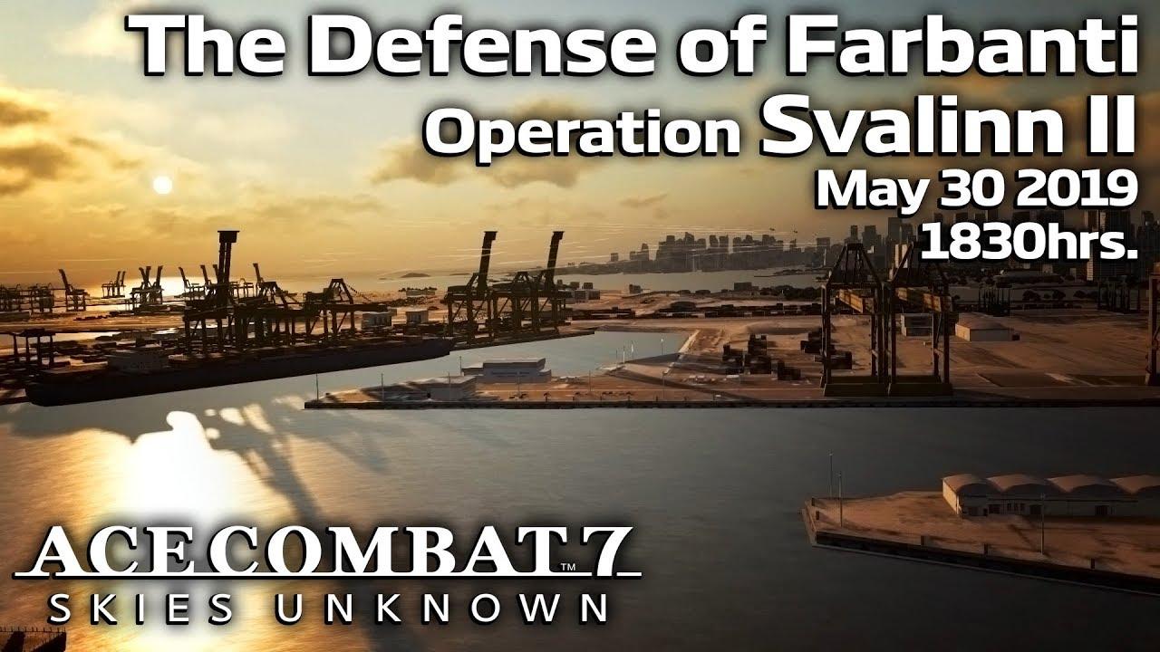 Farbanti Defensive: Operation Svalinn II - Ace Combat 7