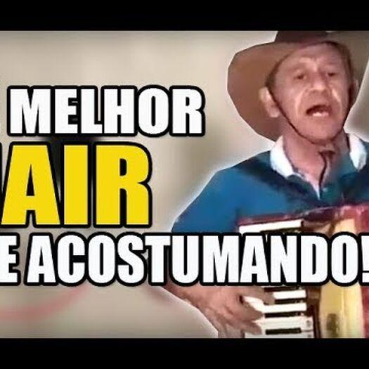 Sanfoneiro Presta Homenagem a Bolsonaro - É Melhor Jair se Acostumando!!