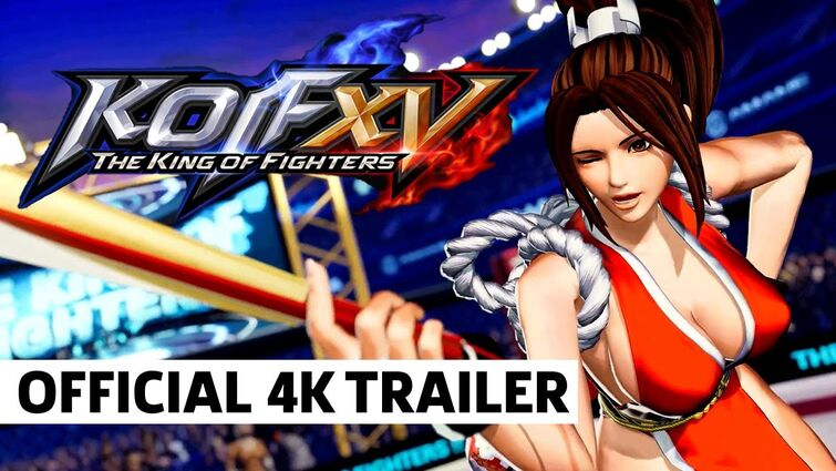 KOF XV Official Reveal Trailer