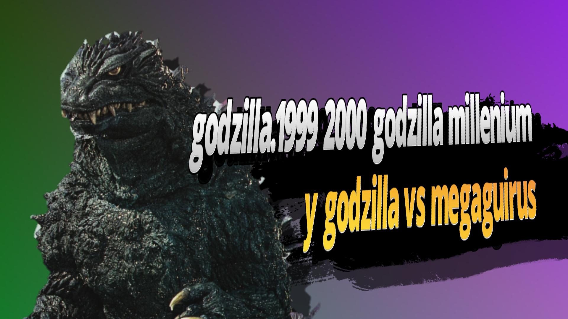 godzilla 1999 2000