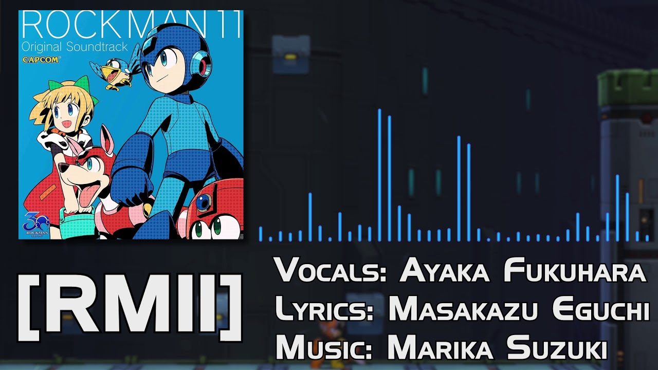 Mega Man 11 OST - [RM11] (Full Vocal Theme)