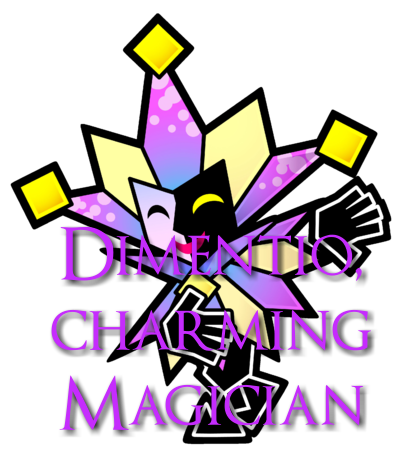 Charming Magician, Dimentio