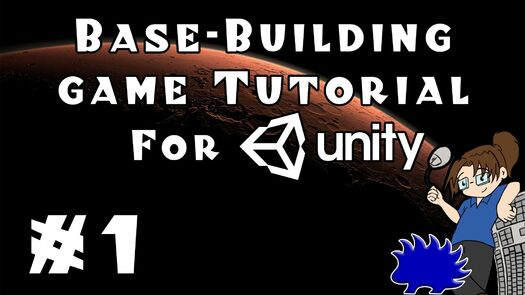 Unity Base-Building Game Tutorial - Episode 1!