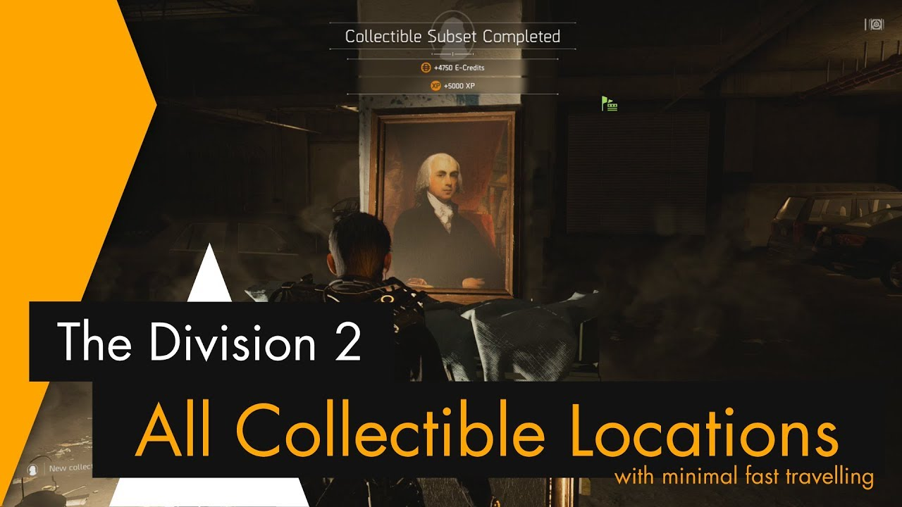 The Division 2 - All Collectible Locations (with Minimum Fast Travelling)