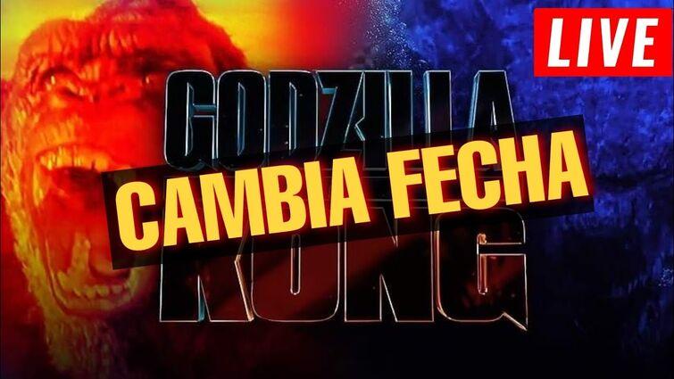 Cambia De Fecha!!! Godzilla Vs. Kong