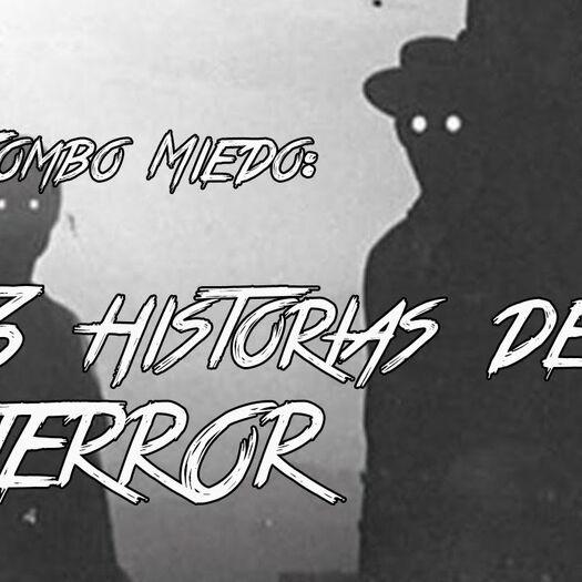 Combo Miedo: 3 historias de Terror | La caja de lo paranormal