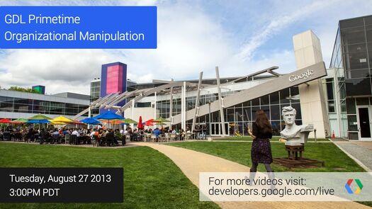 GDL Primetime: Organizational Manipulation