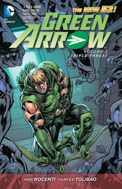 Green Arrow: The New 52! Part 2; Ann Nocenti