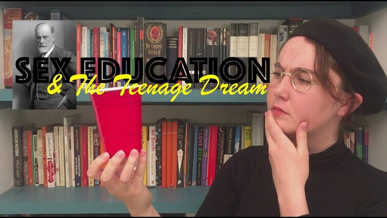 'Sex Education' and the Teenage Dream