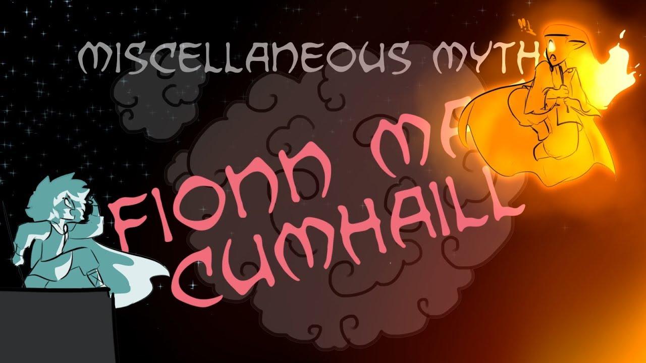 Miscellaneous Myths: Fionn Mac Cumhaill
