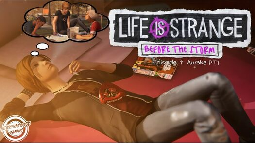 The Beginning - Life is strange Before The Storm EP1 PT1