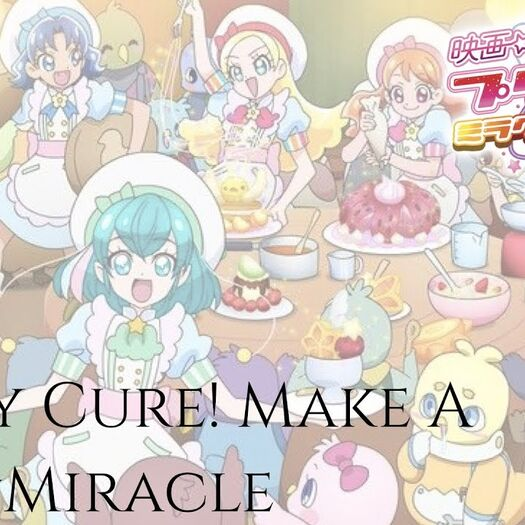 Miracle Universe   Pretty Cure! Make A Yell☆Miracle [Kan/Rom/Eng]