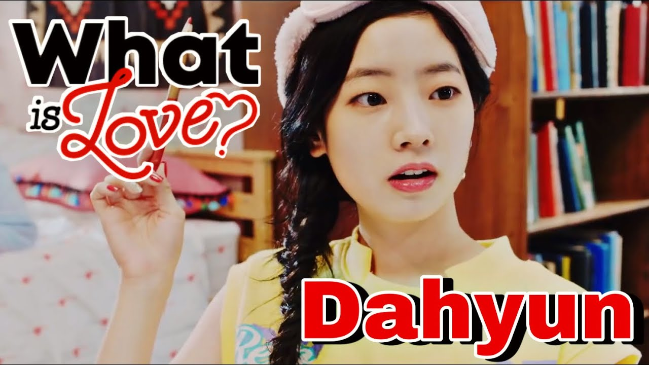TWICE - What is Love? MV (Dahyun focus)