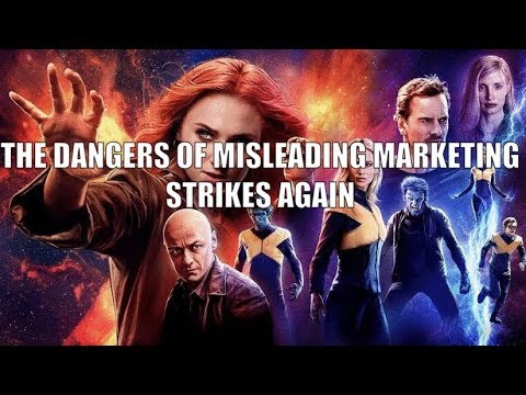 What Went Wrong With Dark Phoenix Part 1: Misleading Marketing Campaign