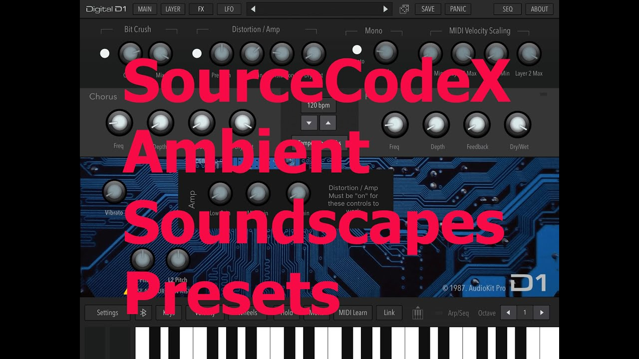"""SourceCodeX Ambient Soundscapes"" Presets for AudioKit D1 Synthesizer App ~ Update 12 2020"
