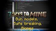 Minecraft Mod 7 Days to Mine - Alpha 4 Gun models,Safe breaking , Biomes