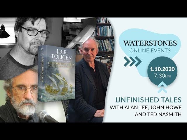 Unfinished Tales with Alan Lee, John Howe and Ted Nasmith