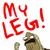 Help my leg even tho im unfunny