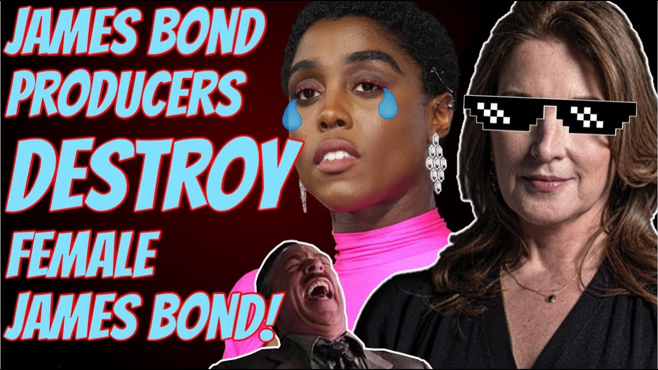 James Bond Producers SHUT DOWN Woke Female 007 and Crazy Feminists are OUTRAGED!