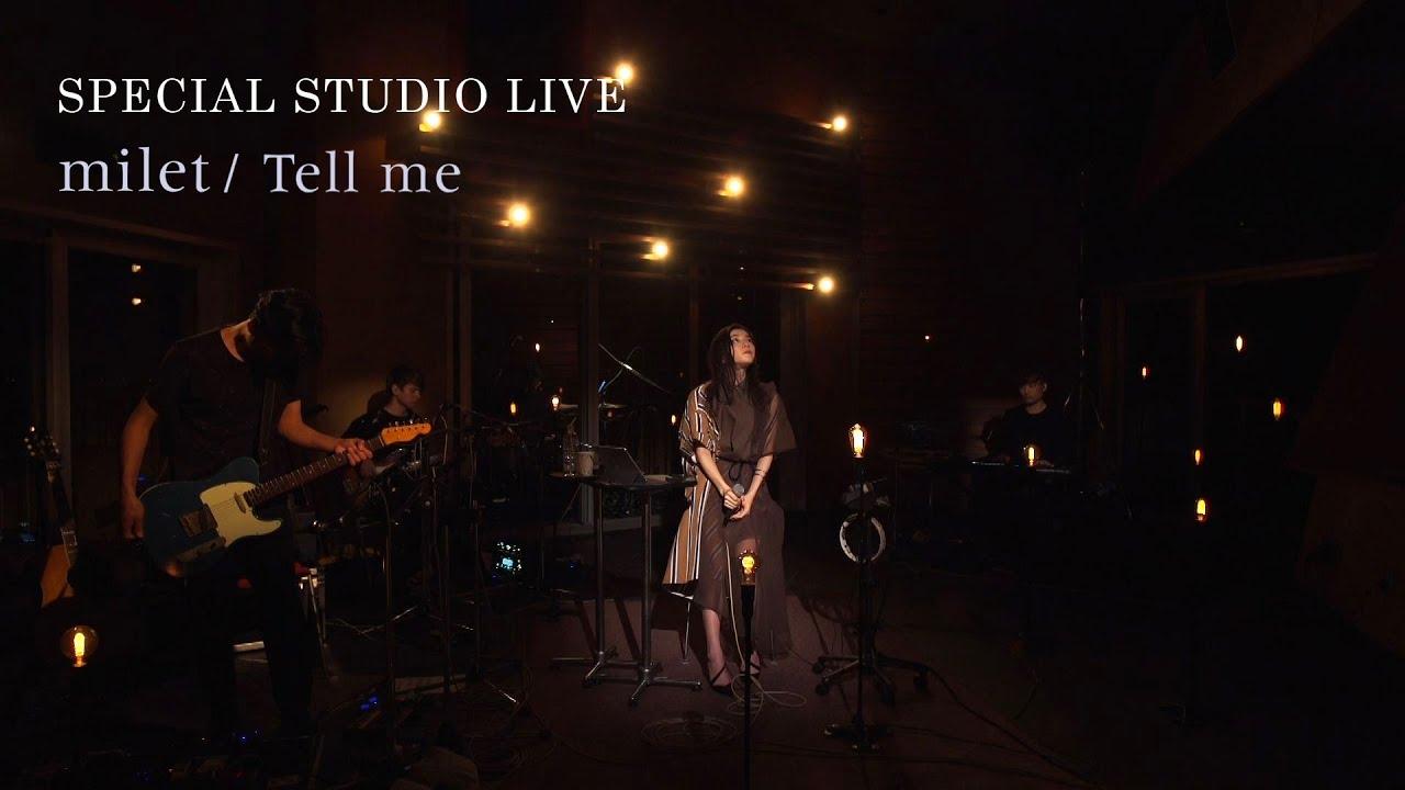 milet「Tell me」SPECIAL STUDIO LIVE 2020.02.19