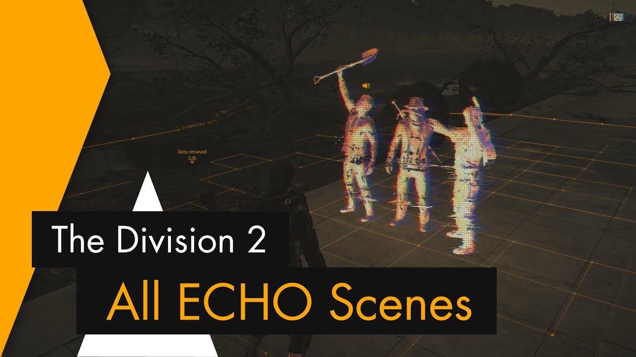 The Division 2 - All ECHO Scenes