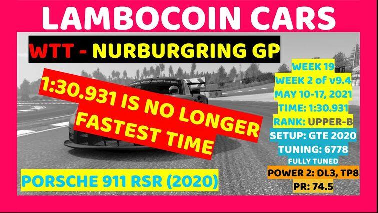 (NOT FASTEST) WTT 5/10/21 - Porsche 911 RSR (2020) at Nurburgring GP