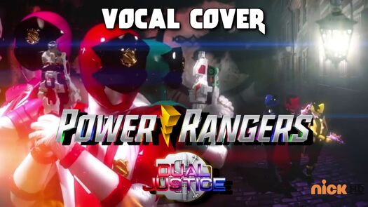 [Vocal cover] Power rangers Dual Justice - Main theme
