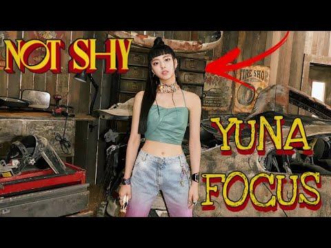 ITZY - Not Shy MV (Yuna Focus)