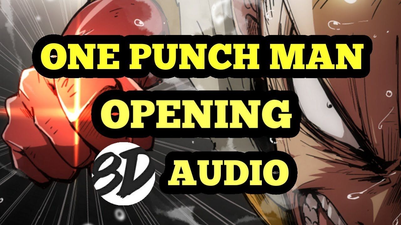 One Punch Man Opening 8D Audio