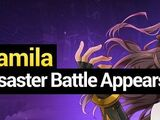 Camila Disaster Battle Guide