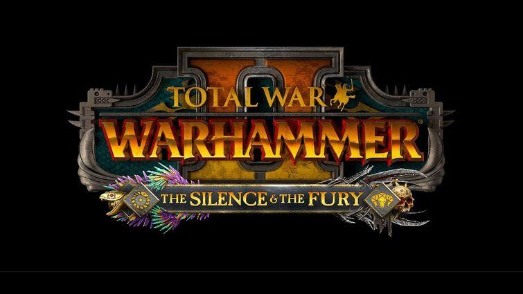 The Silence & The Fury - Reveal Stream - Total War: Warhammer II