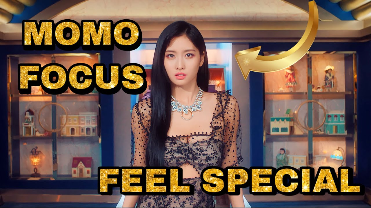 Focus Momo in FEEL SPECIAL MV