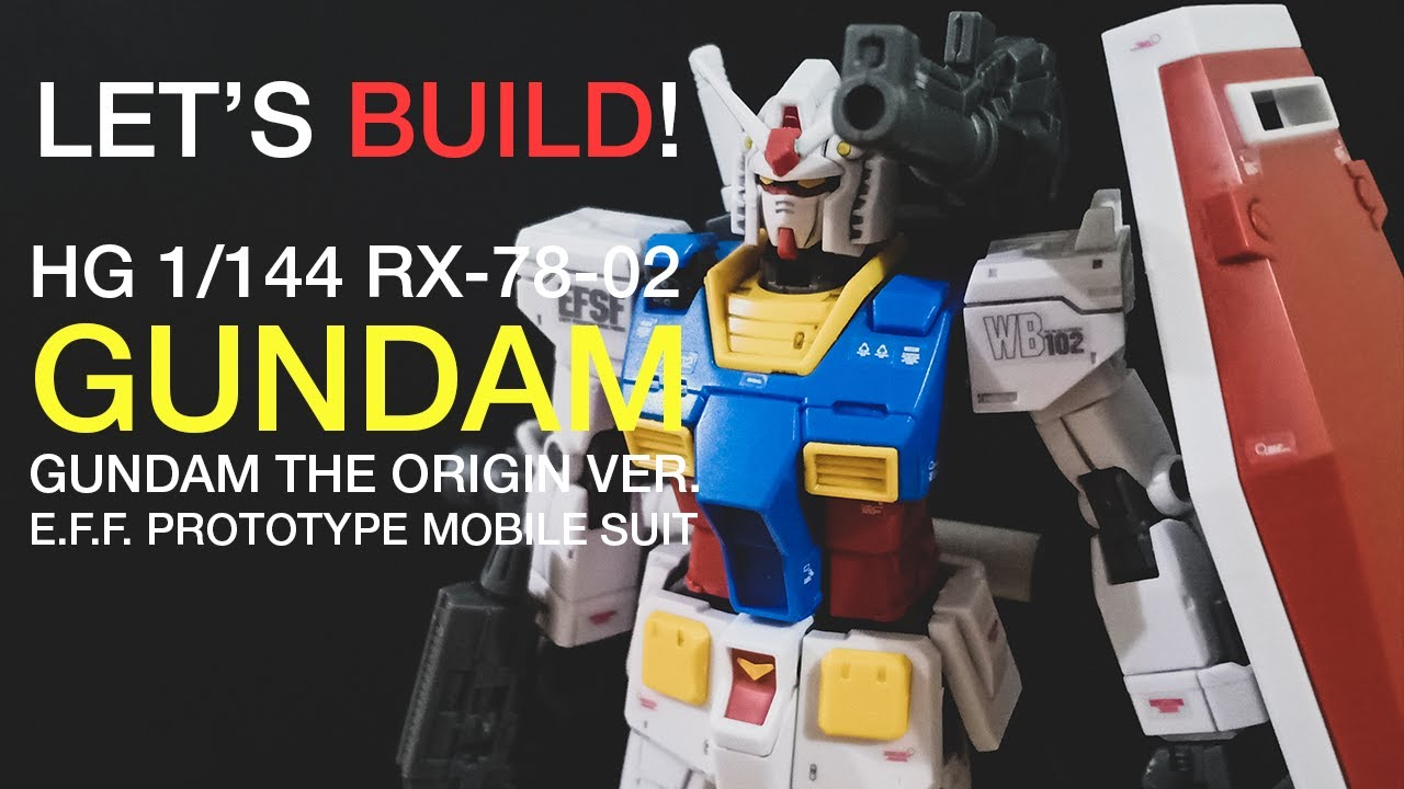 GUNDAM GRANDADDY RISING! HG RX-78-2 Gundam (Gundam The Origin Ver.) | EK Builds a Gunpla