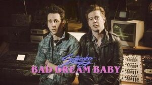 September_87_-_Bad_Dream_Baby_(Official_Video)