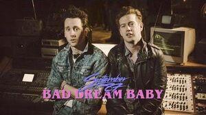 September_87_-_Bad_Dream_Baby_(Official_Video)