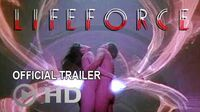 LIFEFORCE_(1985)_-_Official_Theatrical_Trailer