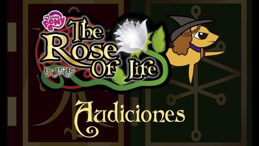 Audiciones para The Rose Of Life