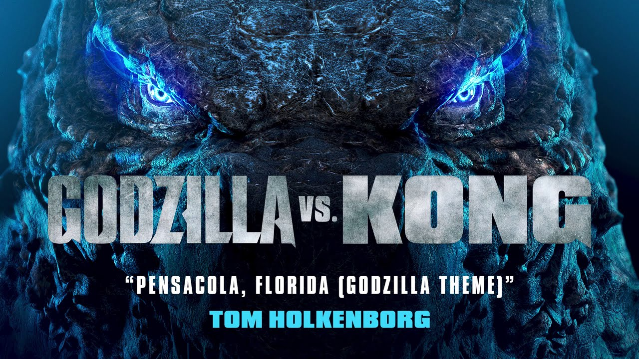 Pensacola, Florida (GODZILLA THEME) - Tom Holkenborg | Godzilla vs. Kong Official Soundtrack