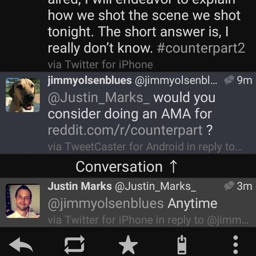 r/Counterpart - [No Spoilers] Mods, Justin Marks has just agreed to do an AMA anytime. Please contact the creator of Counterpart and let him know we would love to do an AMA