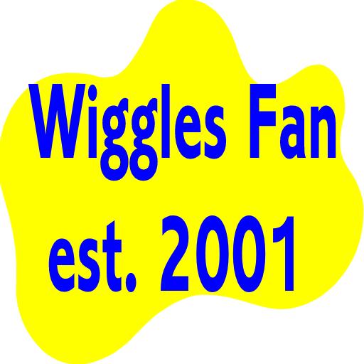 Wiggles Fan est. 2001