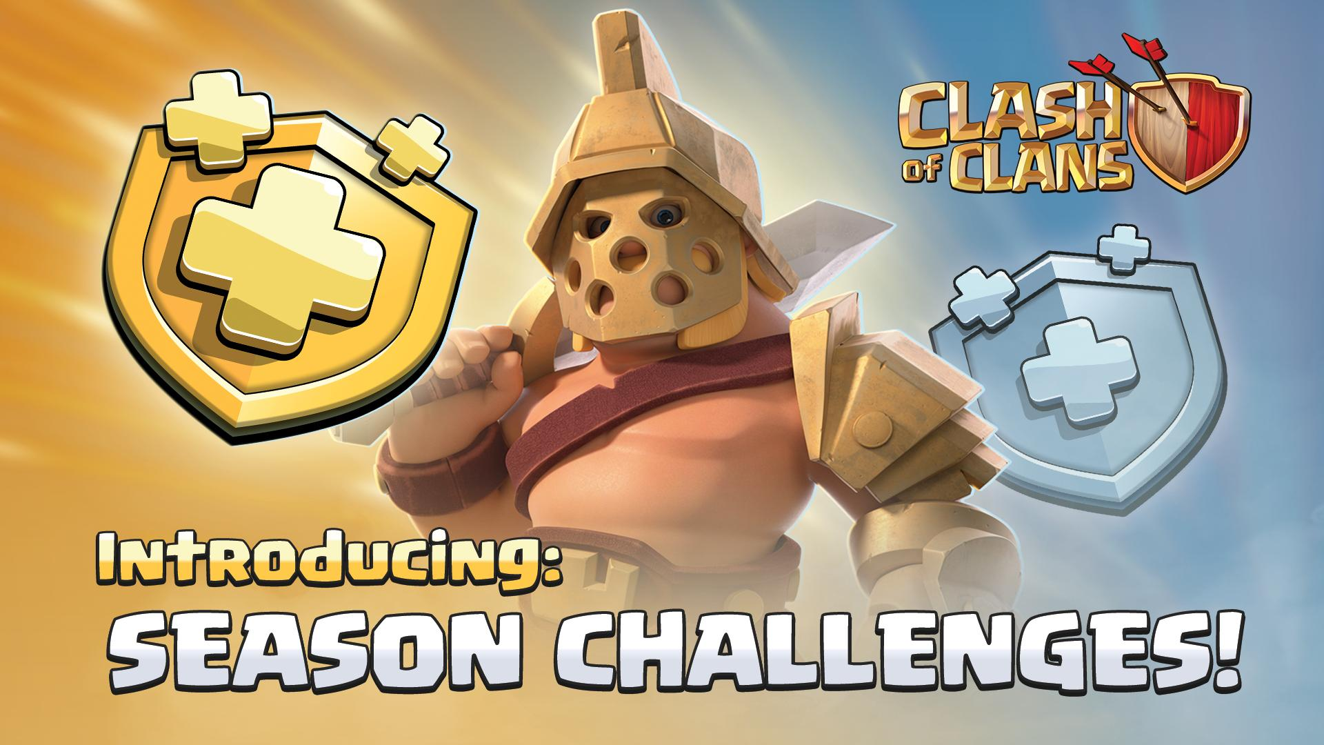 Do u have any doubts about clash of clans.I will clarify abouts that & Upcoming seasonal challenges.