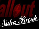Fallout: Nuka Break