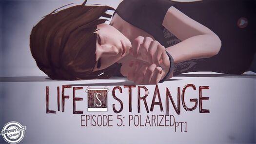 The Dark Room PT1 - Life is Strange EP5 Polarized