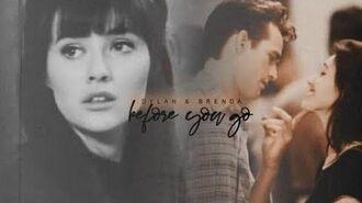 Dylan & Brenda Before You Go