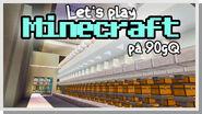 LP Minecraft på 90gQ S1 103