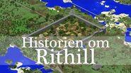 Historien om Rithill!