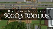 Historian och tekniken bakom 90gQ s rödljus (30 000 special igen!)