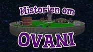 Historien om Ovani! 90gQ