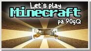 LP Minecraft på 90gQ S1 104
